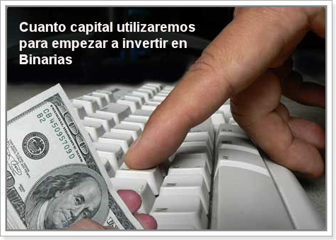 capital_invertir_binarias