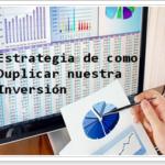 estrategia_duplicar_inversion