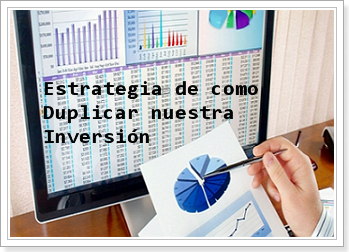 estrategia_duplicar_inversion