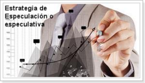 estrategia_especulacion_especulativa