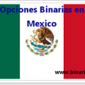 opciones binarias en mexico